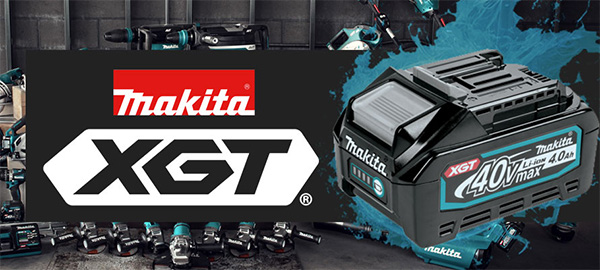 Makita XGT 40V Max Cordless Power Tool Launch 2021