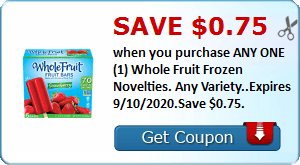 Save $0.75 when you purchase ANY ONE (1) Whole Fruit Frozen Novelties. Any Variety..Expires 9/10/2020.Save $0.75.