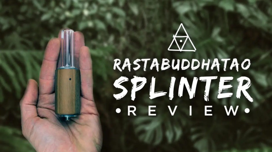 RastaBuddhaTao Splinter Review