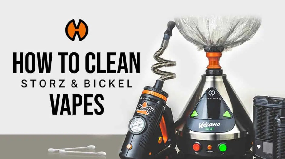 how to clean storz and bickel vapes