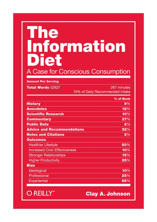 The Information Diet by Clay A. Johnson.