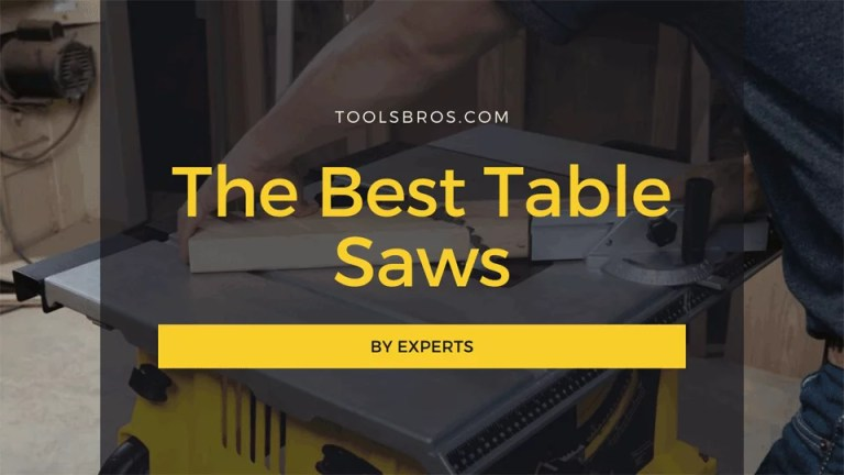The Best Table Saws 2020 - By Experts