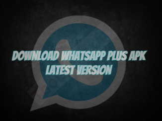 WhatsApp Plus Latest Version Apk