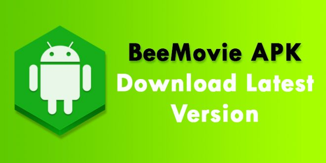 BeeMovie Apk