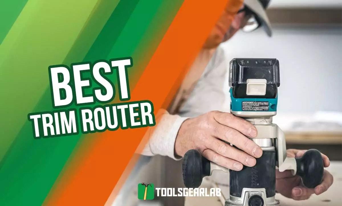 Best Trim Router