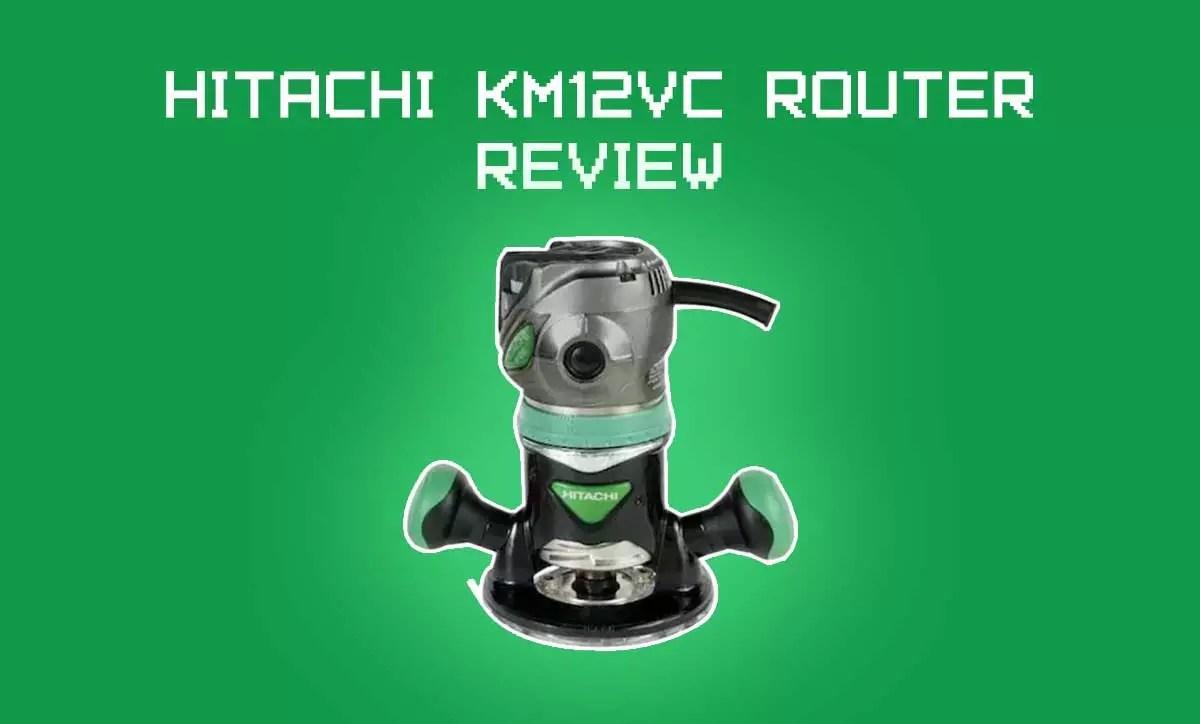 Hitachi KM12VC Review