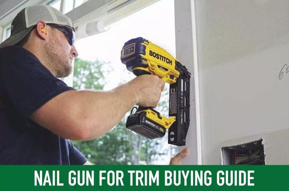 nail gun for trim buying guide