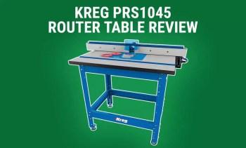 KREG PRS1045 Review