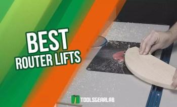 Best Router Lift