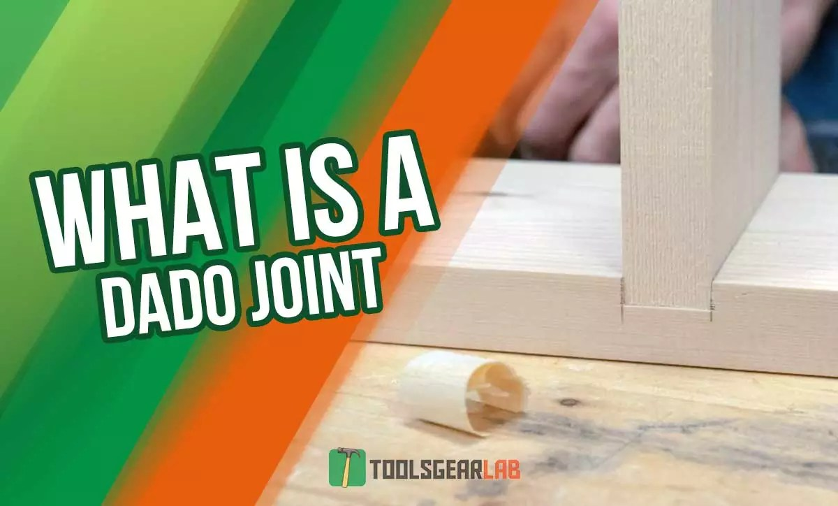 What Is A Dado Joint