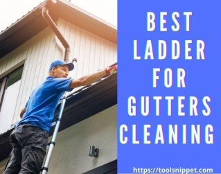 Best Ladder For Gutter Cleaning