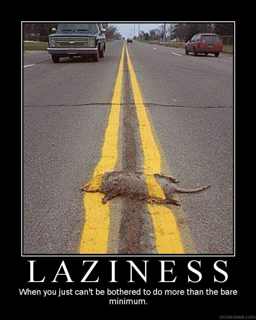 Demotivational: laziness