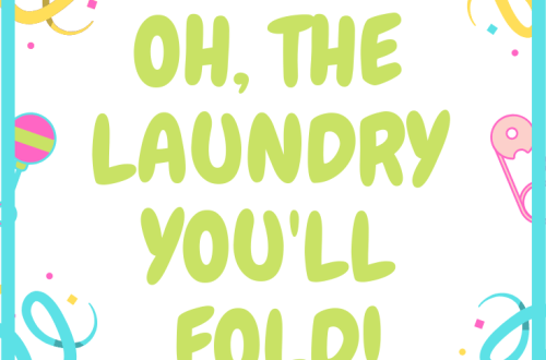 Oh, The Laundry You'll Fold!