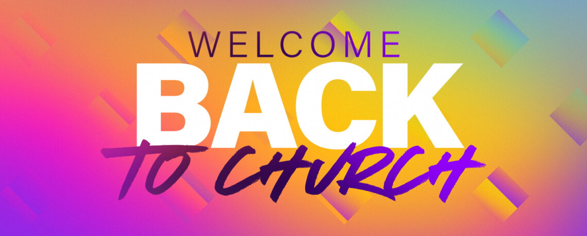 gradience_welcome_back_to_church-Standard 4×3