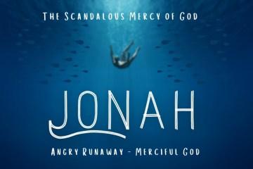 Jonah - The Scandalous Mercy Of God
