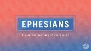 Ephesians Series 2018