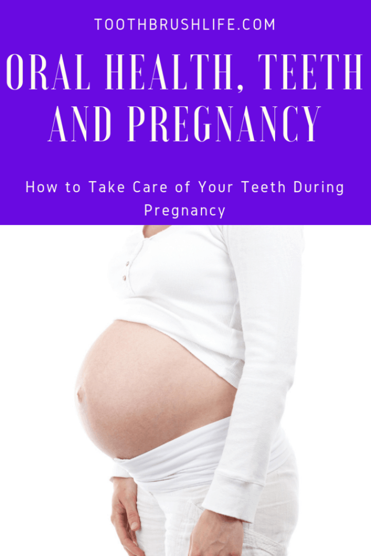 how to take care of your teeth when you are pregnant