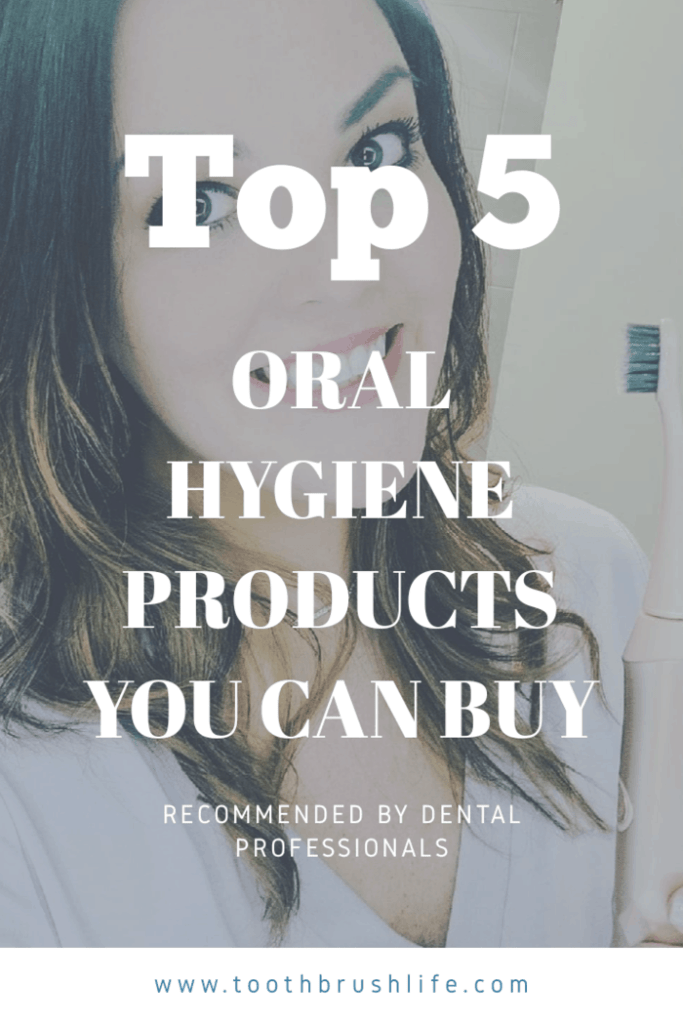 Top 5 oral hygiene products