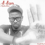 Exclusive -Jon D Don -Fall My Hand