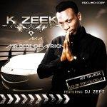 Kzeek ft Lord of Ajasa – Baby Kings Way + Iwo lo Fine Ju feat. Dj Zeez