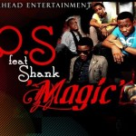 L.O.S ft Shank – Magic