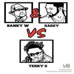 ARTICLE :RnB Rumble part 2 (Banky W & Darey Vs Terry G)