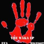Download: Efa x Big Foot – The Waka EP