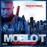 Moblo-T – Rock My World