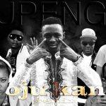 Tupengo – OjuKan Remix Feat Skales,Seriki ,Reminisce,KEL ,Phenom ,Patoranking