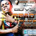 Govey – Ready To Blow ft G-boi
