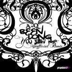 A-Q – Been long You Saw [Unofficial Remix]