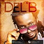 Del B – Follow (Anywhere You Dey) Feat. Gen. Pype & Harrysong