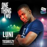 Luni – One Thing Two