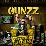 Gunzz – Fresh Out Da Kitchen