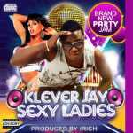 Klever Jay – Sexy Ladies