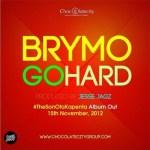 Brymo – Go Hard