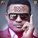 VIDEO: Dipp – Rock Your Body ft Yemi Alade