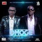 Slim Joe  – Omoge Feat. Iyanya
