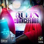 CRE – Queen Of The Dancefloor ft Shank & Chizzy