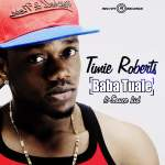 Timie Roberts – Baba Tuale ft Sinzu + Mujo ft. DJ Zeez + Chart Buster
