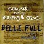 Suranu – Belle Full ft Boogey & ODC