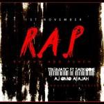 Trigmatic – R.A.P ft A.J Omo Alajah & Sarkodie