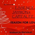 Jaywon, Essence & Capital FEMI – Season Of Love