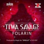 Tiwa Savage – Folarin [Prod.Spellz]