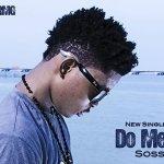 Sossi – Do Me