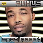 Rukus – Stay Fresh [prod by Sarz]