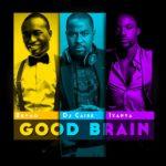 #DjCaiseMashUp Presents: Good Brain ft Brymo & Iyanya