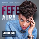 Fefe – Aura [Prod By DJ Klem]