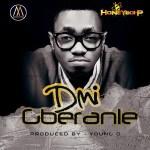 DMI – Gberanle [Prod By Young D]