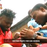 VIDEO: Vector Prays For OJB | OJB Speaks On His Condition